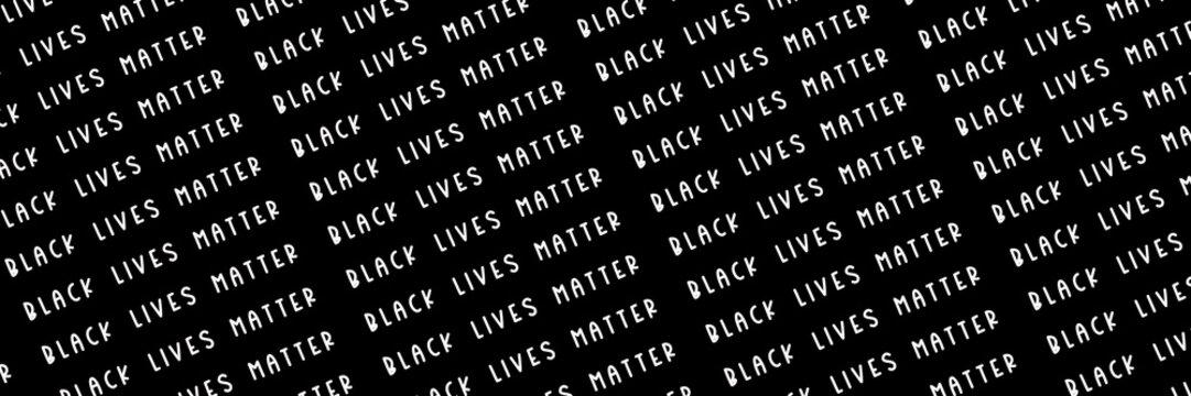 Black Lives Matter white slogan pattern, social poster on black background, banner size
