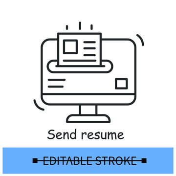 Send resume icon, CV sending via email service. Job position application and career start concept. Editable stroke linear vector illustration for web, hr service and ui .
