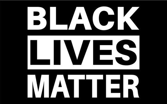 Black lives matter quote, phrase or slogan.