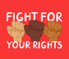 Fight for yout rights protest banner