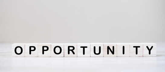 Papiers peints Positive Typography OPPORTUNITY wooden cube blocks on table. Chance, Change and positive attitude concept