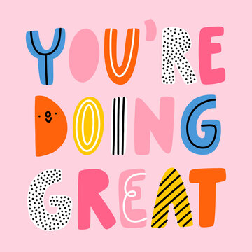 You are doing great, vector illustration
