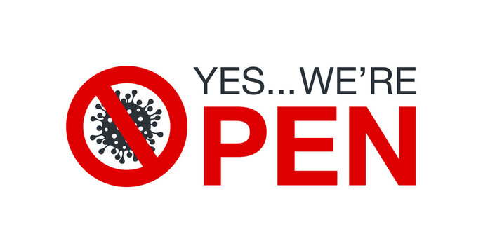 We are open please come in sign board illustration isolated on whie background. it's over sign Banner reopen on the front door with text welcome we're open again after quarantine COVID19 coronavirus