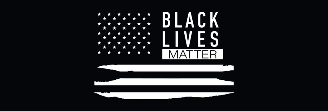 Black Lives Matter. Symbol of American Flag. Equality of races and skin colors
