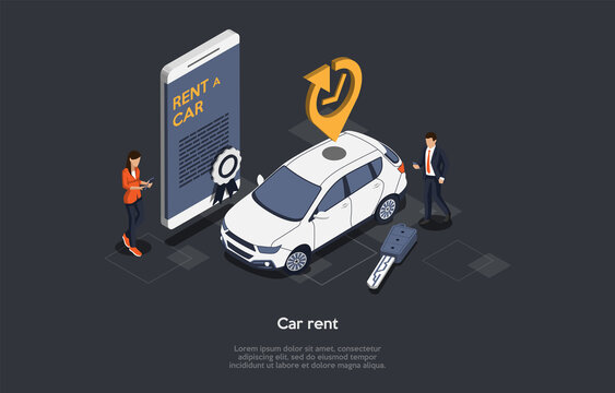 Car Rent Online Service Concept. Customer Has Rented Car For Business Trip Or Vacations. Vehicle Booking And Reservation. Smartphone With Modern Car Rent Mobile App. Isometric 3D Vector Illustration