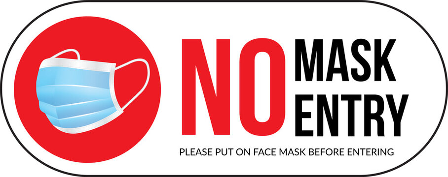 Warning sign without a face mask no entry and keep distance. Vector front door plate.