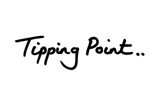 Tipping Point..