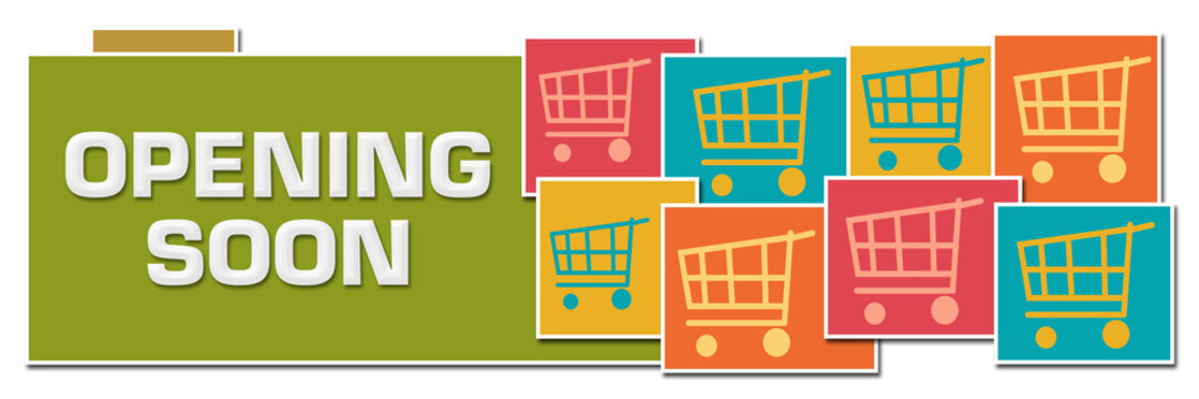 Opening Soon Various Color Boxes With Shopping Carts