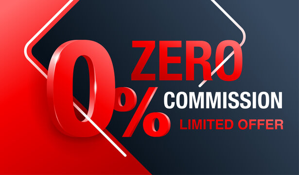 0 zero commission special offer banner template with 3D red zero digit and on modern background - vector promo limited offers flyer