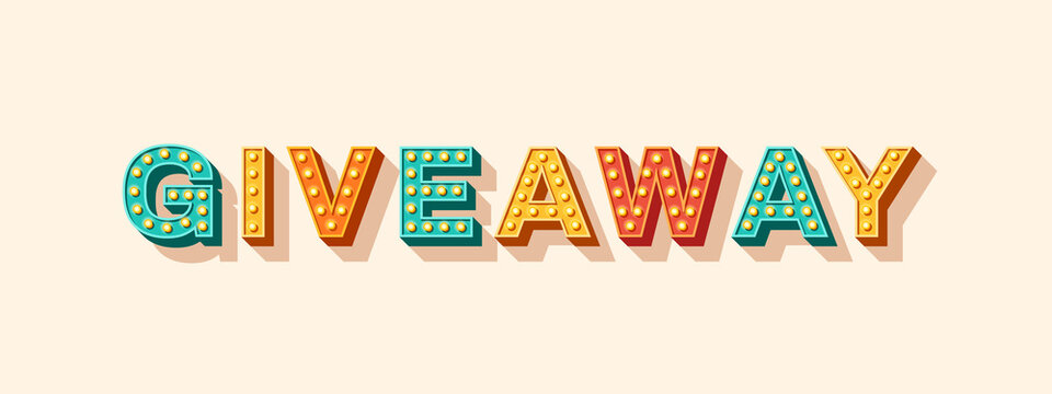 Giveaway vector lettering, typography with light bulbs. Sticker or icon design element. Casino style text isolated on white background. Concept for video blog, vlogging, social media content