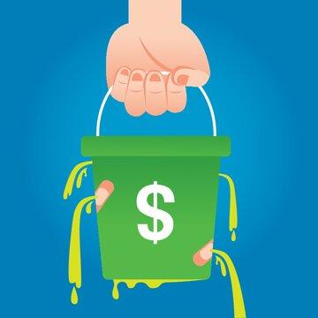 leaking money bucket
