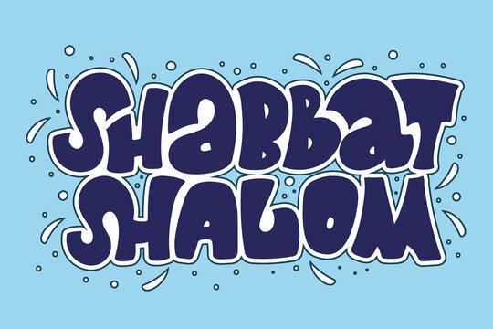 Shabbat Shalom hand drawn lettering phrase. Blue letters with white border on light blue backgroung. Lettering design for invitation, poster, postcard, banner, social media.