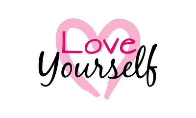 Love yourself lettering with heart. vector illustration