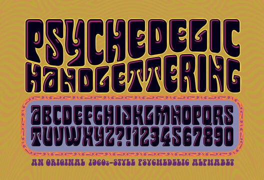 An Alphabet in the Style of 1960s Psychedelic Posters and Album Covers
