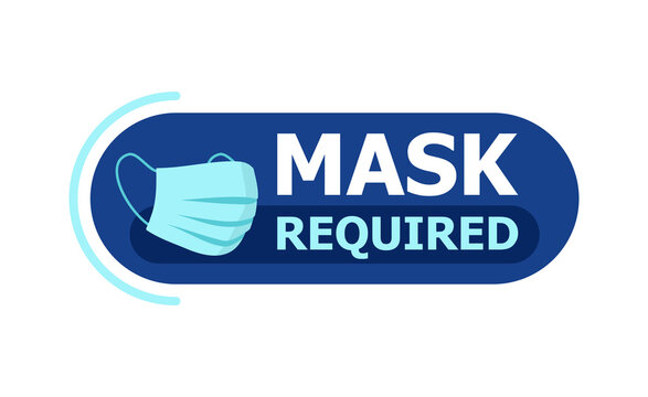 Mask required warning prevention sign - virus protection face mask in rounded frame - isolated vector sticker
