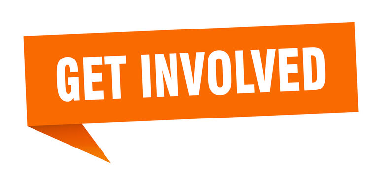 get involved banner. get involved speech bubble. get involved sign
