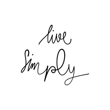 Live simply hand lettering on white background