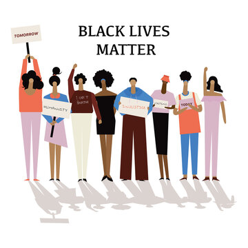 People in Black Lives Matter statement protesters fight for human rights against racism, stop violence to black people.