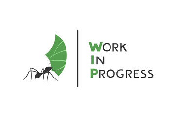 Design of ant working and work in progress message