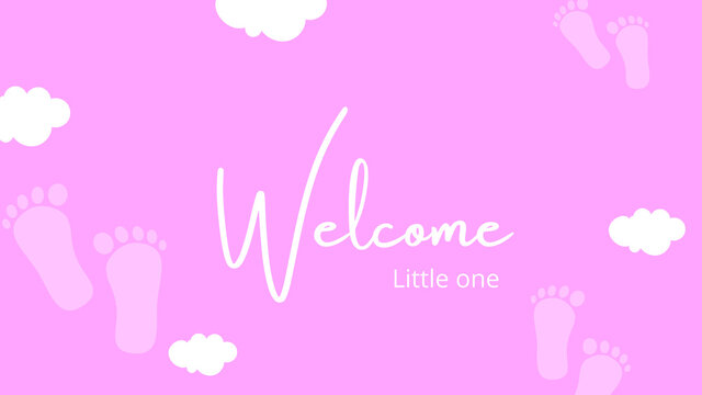 Illustration, banner, design or card with the text Welcome little one in pink colors. Suitable for newborn girls babies, baby showers and kid birthdays. Cute design with copy space.