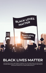 silhouette of protesters with black lives matter banners awareness campaign against racial discrimination of dark skin color support for equal rights of black people vertical cityscape vector