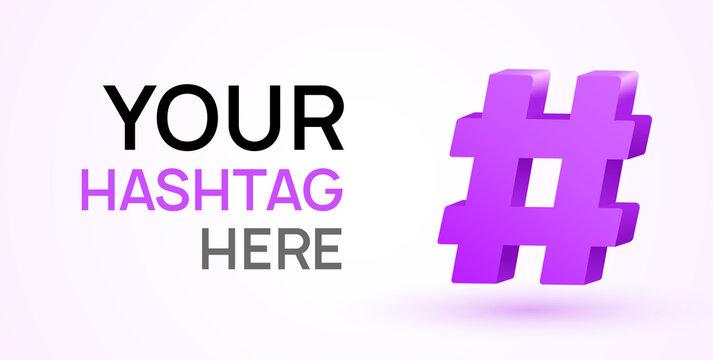 Hashtag vector 3d icon. Social hash tag design symbol for media logo