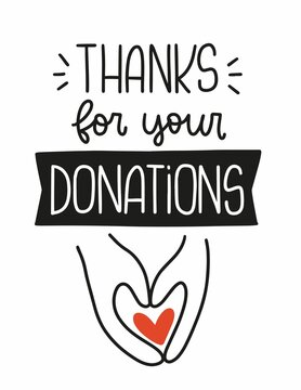 Thanks for your donations quote vector design  for a charity event or project banner with human hands holding heart.