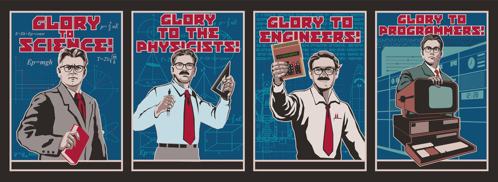 Glory to Science Propaganda Posters. Engineer, Scientist, Physicist, Programmer, Men with Glasses, Retro Computer, Calculator, Divider, Rulers, Formulas, Blueprints
