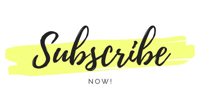Subscribe now text calligraphy newsletter registration