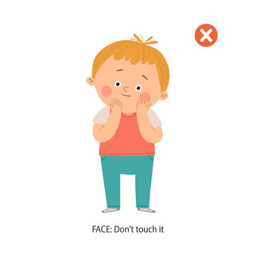 Don t touch your face school poster. Cute boy touching his face. Wrong gestures. Prevention against Covid-19 and Infection. Cartoon vector eps 10 hand drawn illustration isolated on white background.