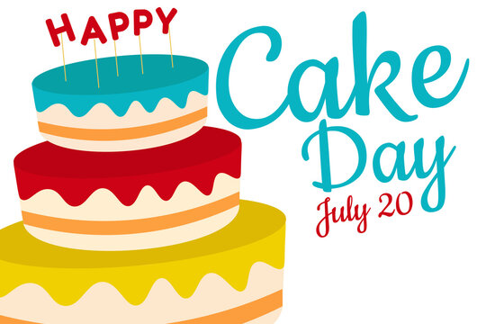 Cake day. Holiday concept. Template for background, banner, card, poster with text inscription. Vector EPS10 illustration.