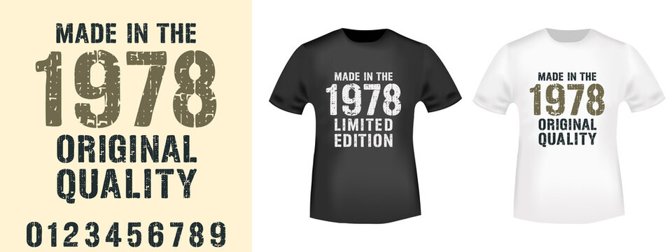 Made in the... various years typography for t-shirt print stamp, tee applique, fashion slogans, badge, label clothing, jeans, and casual wear. Vector illustration