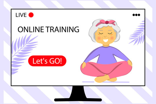 The concept of online training. Sporty Granny does Yoga. Home sport. Old person. Senior woman in pose yoga. Grandma. Grandmother character. Exercising for better health. Flat illustration.