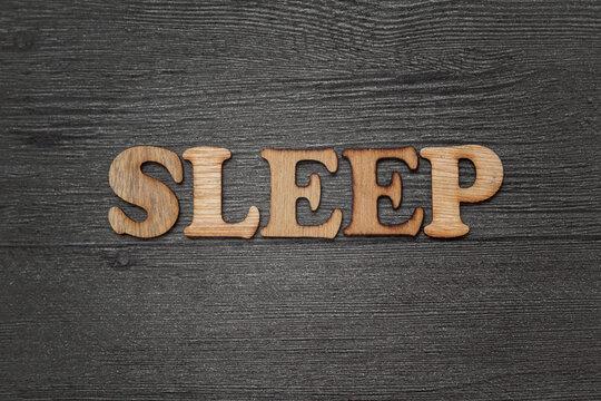 Sleep words text, wooden alphabet lettering