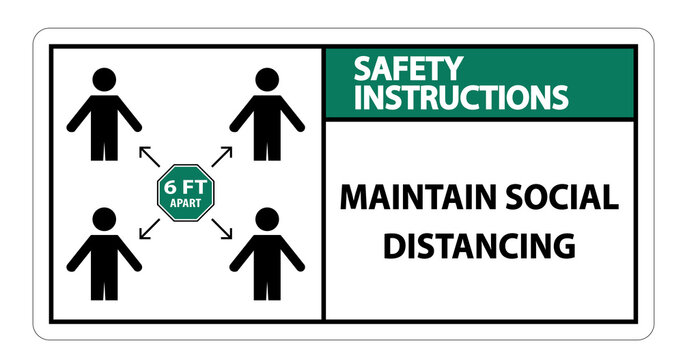 Safety Instructions Maintain social distancing, stay 6ft apart sign,coronavirus COVID-19 Sign Isolate On White Background,Vector Illustration EPS.10