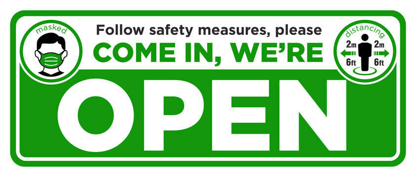 Sign on front door come in. We are open. Wear face mask and Keep social distance. Vector