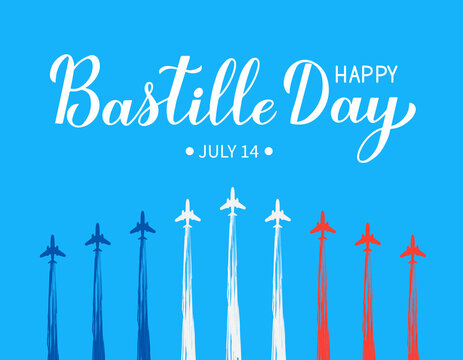 Happy Bastille Day calligraphy hand lettering with airplanes and air show in sky. French national holiday celebration. Vector template for typography poster, banner, invitation, greeting card, flyer