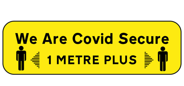 We are covid secure vector sign on a white background