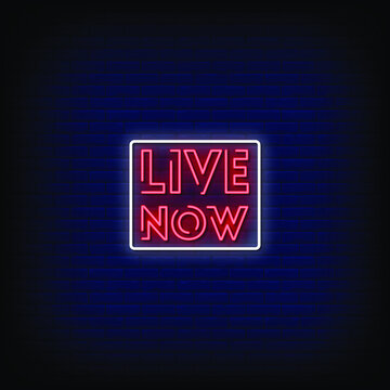 Live Now Neon Signs Style Text vector