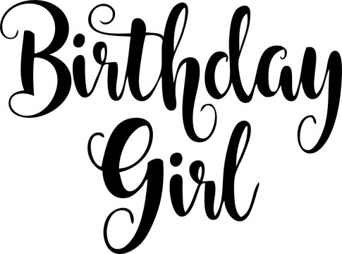 birthday girl text svg vector cutfile for cricut and silhouette