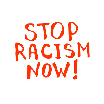 Stop racism - vector lettering doodle handwritten on theme of antiracism, protesting against racial inequality and revolutionary design. For flyers, stickers, posters