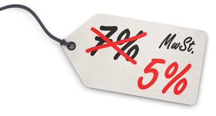 Anhänge-Etikett - Senkung der MwSt. von 7% auf 5%