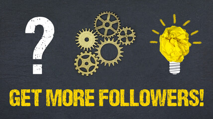 Get more Followers!