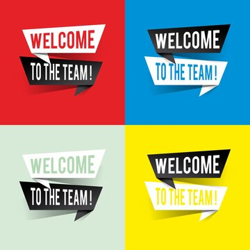 Modern design welcome to the team text on speech bubbles concept. Vector illustration