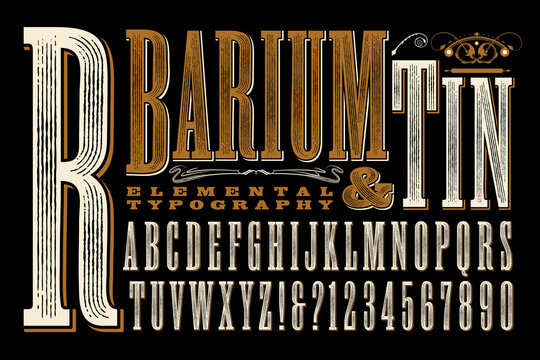 Barium & Tin is an Original Type Design with a Rustic, Old West, or Circus Sign Quality