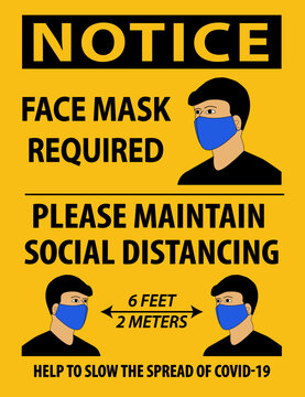 Vector illustration of Notice, Face Mask Required, Please Maintain Social Distancing, with a person wear a mask.