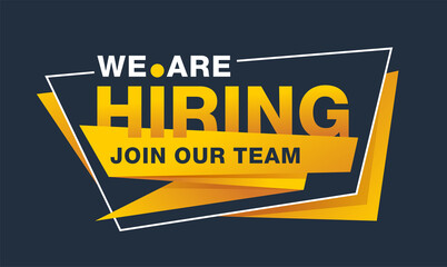 We Are Hiring - Join Our Team creative and catchy banner template - slogan inside angular frame - vector promo element