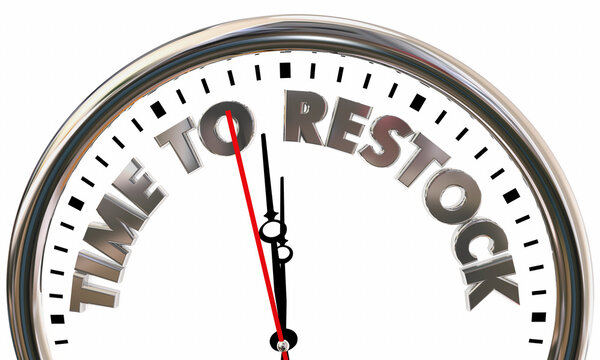 Time to Restock Clock Reorder Products Merchandise Sold Out 3d Illustration