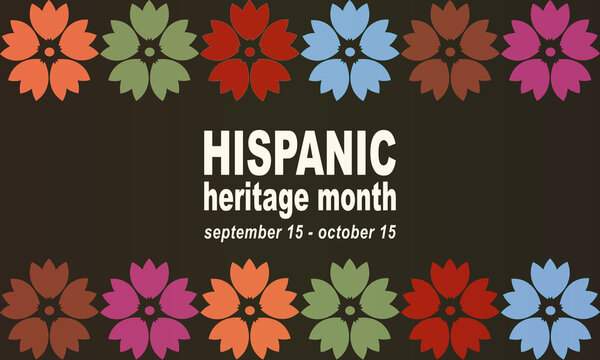 Hispanic Heritage Month background. Poster, card, banner