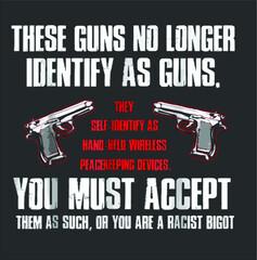 These Guns No Longer Identify As Guns Funny Gun design vector illustrator art new